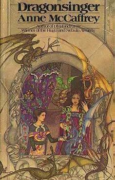 Dragonsinger - Anne McCaffrey  This is the first sci-fi fantasy book I read abd I've been hooked every since!