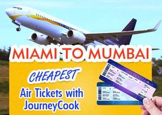 Miami to Mumbai #CheapestAirTickets from JourneyCook. Call at 1-877-511-7022 for your bookings. Air Tickets, Cheap Tickets, Mumbai, Miami, Aircraft, Holiday, Airline Tickets, Aviation, Vacation