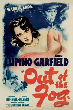 Out of the Fog FilmPoster - Out of the Fog (film)  pg 59  Mentions Jimmy Wong Howe, who did the lighting for the Wolfmanns house also was directory of photography on this film