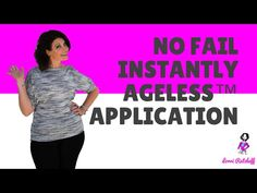A NO FAIL way to apply Instantly Ageless™