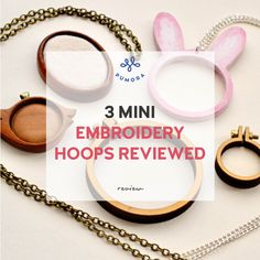 3 mini embroidery hoops reviewed - how good are they? Large Embroidery Hoop, Embroidery On Clothes, Hand Embroidery Patterns, Embroidery Kits, Embroidery Stitches, Embroidery For Beginners, Mini, Stitching, Tools