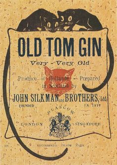 """Cats in Illustration: """"Old Tom Gin,"""" Very Very Old"""