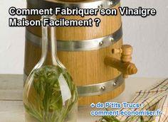 Fabriquer son vinaigre, rien de plus facile ! Voici une bonne solution pour utiliser les fonds de bouteilles, mais aussi pour avoir un vinaigre aromatisé comme on le souhaite. Et ne plus l'acheter !  Découvrez l'astuce ici : http://www.comment-economiser.fr/fabriquer-vinaigre-maison.html?utm_content=buffer68be6&utm_medium=social&utm_source=pinterest.com&utm_campaign=buffer