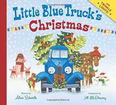 Little Blue Truck's Christmas by Alice Schertle http://www.amazon.com/dp/0544320417/ref=cm_sw_r_pi_dp_uTinub10JEH8B