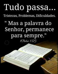 A Palavra de DEUS permanece eternamente Prince Of Peace, God Is Good, Spirituality, Knowledge, Love You, Cards Against Humanity, Faith, Writing, Words