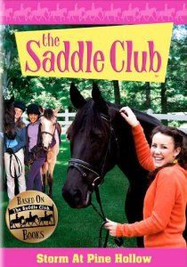 The Saddle Club: Storm at Pine Hollow (2007)