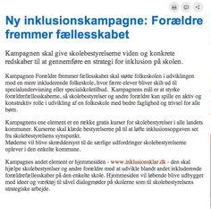 Så den her på http://www.skole-foraeldre.dk/Aktuelt/FlereNyheder/2013/NyInklusionskampagneForaeldreFremmerFaellesskabet.aspx   kh::marina