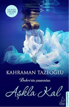 Aşkla Kal - Kahraman Tazeoğlu Book Authors, Book Lists, Helping Others, Book Worms, My Books, Islam, Literature, Writer, Entertaining