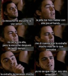 ''La extraño más de lo que pensaba'' Spanish Quotes, Cute Guys, Memes, Favorite Tv Shows, Tv Series, Fangirl, In This Moment, Mood, Film