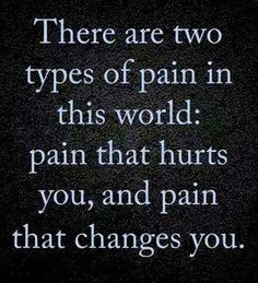 Two types of pain.....