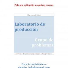 Maestros Online www.maestronline.com Pide una cotización a nuestros correos Maestros Online Laboratorio de producción Grupo de problemas Servicio de asesorí. http://slidehot.com/resources/laboratorio-de-produccion-in09311.39054/