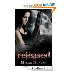 FREE: Released, an Urban Dystopian (Agents of Evil Series, Book 1) eBook: Megan Duncan: Kindle Store