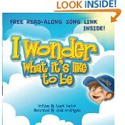 Free Kindle Books - Children's Fiction - CHILDREN FICTION - FREE -  I Wonder What Its Like To Be