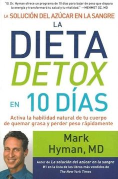 Outlines a low-insulin weight-loss program that demonstrates how to activate the body's natural abilities to burn fat, reduce inflammation, and enable other long-term health benefits. Detox Yoga, Dietas Detox, Mark Hyman, Beat Diabetes, Blood Sugar Solution, 10 Day Detox, Diabetes Books, Blood Glucose Monitor, Losing Weight Fast
