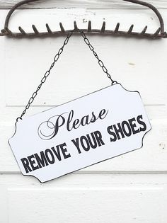 Please Remove Your Shoes, Home Sign, French Style Sign, Tin Sign, Fancy Sign, Lightweight, Easy to Hang