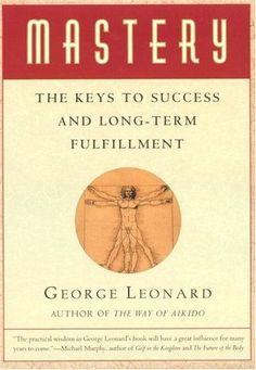 George Leonard - Mastery