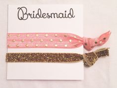 A personal favorite from my Etsy shop https://www.etsy.com/listing/252482460/bridesmaid-hair-tie-favorbridesmaid