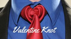 How To Tie a Tie - Valentine Knot - YouTube
