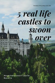 Are you a princess? Are you looking for a fancy new abode? Here are 5 real life castles to swoon over.