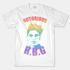 Wear this Notorious Ruth Bader Ginsberg Shirt to celebrate your love for everyone's favorite supreme court justice, RBG. This rainbow colored Notorious R.B.G. shirt is perfect for gay pride parades, supporting marriage equality, and for mixing up your closet already full of RBG shirts.