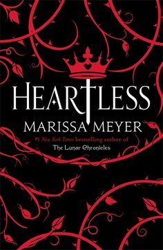 Heartless / Marissa Meyer. Long before she was the terror of Wonderland, the infamous Queen of Hearts, she was just a girl who wanted to fall in love. Catherine may be one of the most desired girls in Wonderland and a favourite of the unmarried King, but her interests lie elsewhere. A talented baker, she wants to open a shop and create delectable pastries. At a royal ball where Cath is expected to receive the King's marriage proposal, she meets handsome and mysterious Jest . . .