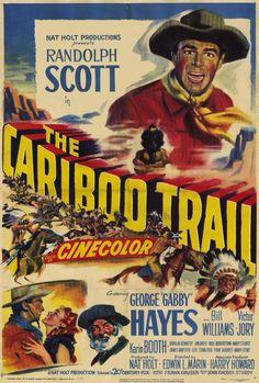 The Cariboo Trail ~ 1950