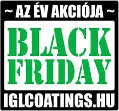 """💚💚💚Elindult az IGL Coatings HU Black Friday!💚💚💚 Mindez a 2019 november 29. 23:59h-ig leadott rendelésekből jár a """"Black Friday 2019"""" menüpont alatt feltüntetett termékekből. Nagyon érdemes most betárazni, kipróbálni újdonságokat! 💚💚💚💚 👉👉👉👉 iglcoatings.hu/blackfriday  #iglcoatingshungary #kerámiabevonat #ceramiccoating #autókozmetika #autóápolás #autokozmetika #igl #privatedetailing  Készlethiány esetén a kedvezmény a határidőig leadott megrendelésekre is(!) vonatkozik, a teljesítés Black Friday, November, Calm, November Born"""