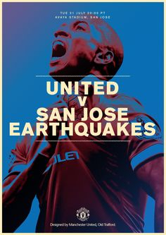Match poster: Manchester United vs San Jose Earthquakes (pre-season friendly), 21 July 2015. Designed by @manutd