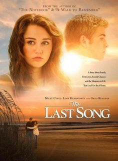 The Last Song... I cry every time!