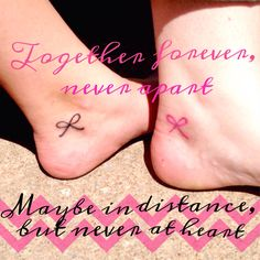 "Best friend matching small bow tattoos. The bows symbolize us being ""tied"" together! ""Together forever never apart, maybe in distance but never at heart"""