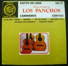 LOS PANCHOS EPOCA DE ORO DE LOS PANCHOS Mexico Press