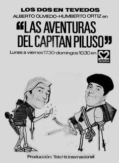 Publicidad de LAS AVENTURAS DEL CAPITAN PILUSO, Canal 2, La Plata, Argentina, década del 70.