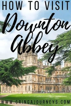 Calling all Downton Abbey fans! This post explains how to visit Downton Abbey (Highclere Castle) in England with information on tickets and how to get there. #visitengland #downtonabbey #highclerecastle