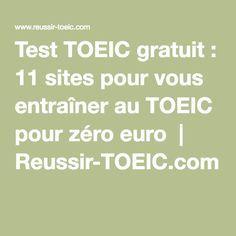 Test TOEIC gratuit : 11 sites pour vous entraîner au TOEIC pour zéro euro | Reussir-TOEIC.com