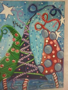 """My version of """"Whimsical Christmas Trees"""" posted all over Pinterest....12/7/15"""