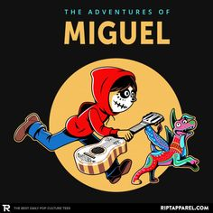 The Adventures of Miguel T-Shirt - Coco T-Shirt is $14 today at Ript! Baby Groot, Bucky, New Shirt Design, Shirt Designs, Walt Disney, Nerdy, Pop Culture, Graphic Tees, Anime