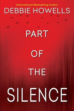 Part of the silence is the first book by Debbie Howells I have read and what a delight this was.This was a book that flowed from the very beginning, It . Crime Books, Fiction Books, Book Cover Creator, Three Words, Album Book, Inspirational Books, Book Nooks, Bestselling Author, Books To Read