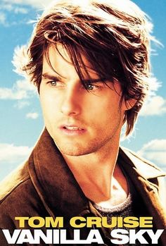 David Aames (Tom Cruise) has it all: wealth, good looks and gorgeous women on his arm. But just as h