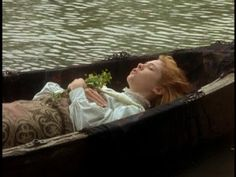 Anne (of Green Gables) quoting The Lady of Shalott as she floats dramatically down the river.