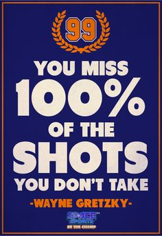 """""""You miss 100% of the shots you don't take."""" - Wayne Gretzky #sports #motivation #inspiration #takechances #beachamp #spacesports #ios #android"""
