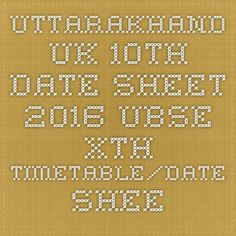 Uttarakhand uk 10th Date Sheet 2016 UBSE Xth Timetable/Date sheet 16 - |Recruitment Result Admit Card| |Application Form |Answer Key | Cut Off|