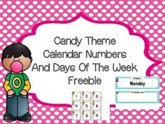 I hope you enjoy these Candy Theme Calendar Numbers and Days Of the Week.  They coordinate with other Candy Theme Classroom Supplies in my store.  You could also use the numbers for a memory game or for sequencing. Candy Theme Behavior Clip ChartCandy Theme Classroom rules Candy Theme Ten Frame PostersCandy Theme Word Wall LettersCandy Theme Desk PlatesCandy Theme Schedule Cards