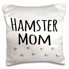 Hamster Mom Pillow Case for Hamster Owners! - EverythingHamsters