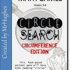 Recently UPDATED! CIRCUMFERENCE EDITION! Math should be an interactive experience. This fast-paced partner game reinforces your students knowledge of finding the radius, diameter, and circumference. Classroom tested AND used (year after year). ($)