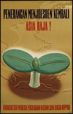 Japanese Propaganda Poster in Indonesia: Penerangan Menyoesoen Kembali Asia Raya - Information to Rebuild Great Asia