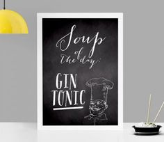 Amazing Lustige Wanddeko f r die K che mit Spruch Soup of the day GIN TONIC Digitaler