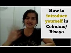 FREE Bisaya Lessons for everyone! Sign-up to access all lesson database. Learn Bisaya the easy and fun way. Language Lessons, For Everyone, How To Introduce Yourself, Teaching, Filipino, Languages, Philippines, Sign, Easy