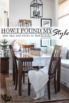 Tips & Tricks to find YOUR style- The Wood Grain Cottage