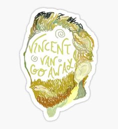 Vincent Van Gogh Away Sticker