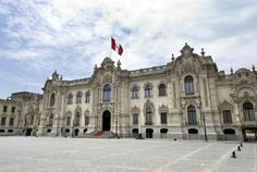 The Most Haunted Places in Peru: The Ghosts and Goblins of the Government Palace, Lima